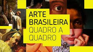 Arte brasileira - Quadro a Quadro